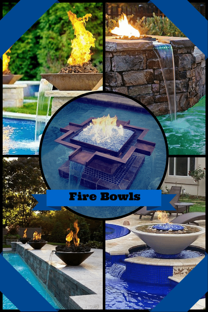 4 squared images of different fire bowls and water features in a pool, in the center is a circular icon that has a fire bowl with a text box that says fire bowls.
